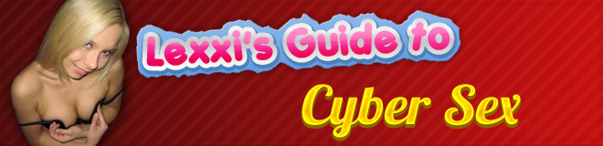 Lexxis Guide to Cyber Sex Header Image